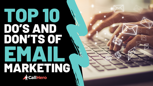 top 10 do's and don'ts of email marketing