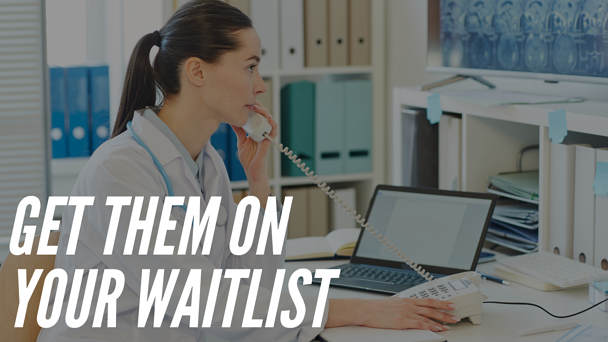 Phone Script for Converting Patients to Waitlist