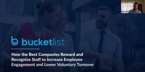 bucketlist how the best companies reward and recognize staff to increase employee engagement and lower voluntary turnover